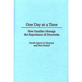 Un giorno alla volta come le famiglie a gestire l'esperienza di demenza da Le Navenec & CaroleLynne