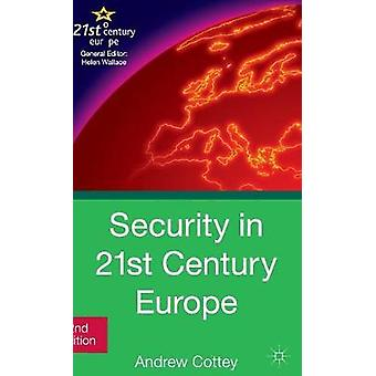 Security in 21st Century Europe by Cottey & Andrew
