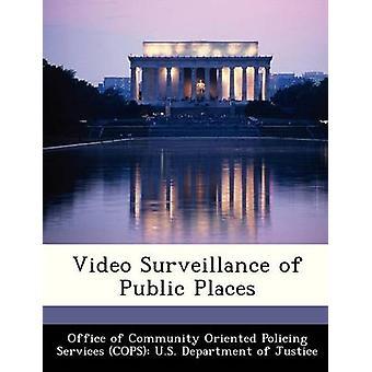 Videosorveglianza di luoghi pubblici dall'ufficio della Comunità orientato alla polizia Se