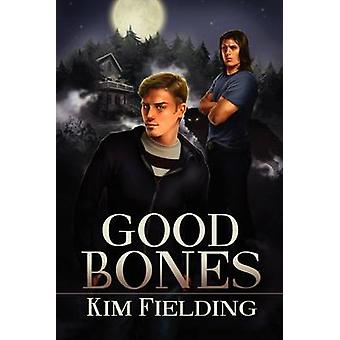 Good Bones by Fielding & Kim