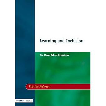 Learning  Inclusion The Cleves School Experience by Alderson & Priscilla