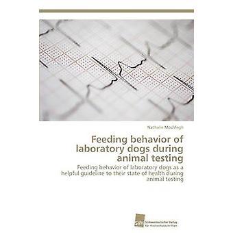 Feeding behavior of laboratory dogs during animal testing by Moshfegh Nathalie