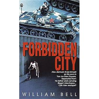 Forbidden City - A Novel by William Bell - 9780440226796 Book