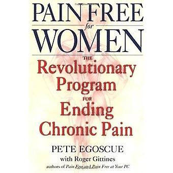 Pain Free for Women by Pete Egoscue - Roger Gittines - 9780553380491