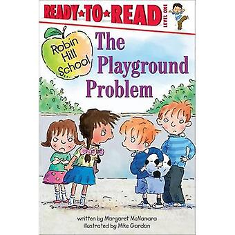 The Playground Problem by Margaret McNamara - Mike Gordon - Mike Gord