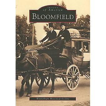 Bloomfield by Wintonbury Historical Society - 9780738509549 Book