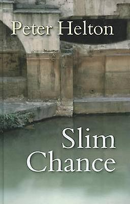 Slim Chance (grand type edition) by Peter Helton - 9780750534338 Book
