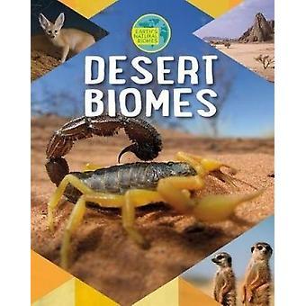 Desert Biomes by Louise Spilsbury - 9780778740056 Book