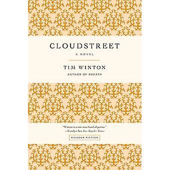 Cloudstreet by Tim Winton - 9781250035516 Book