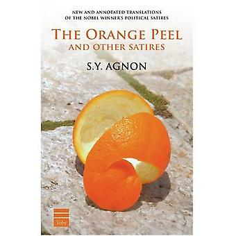 The Orange Peel and Other Satires by S y Agnon - 9781592644384 Book