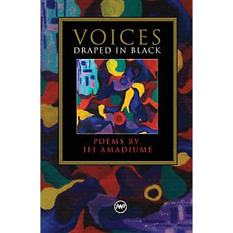 Voices Draped in Black - Literature of New Climes by Ifi Amadiume - 97