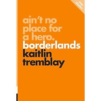 Ain't No Place For A Hero - Borderlands - pop classics #8 by Kaitlin Tr