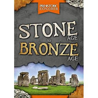 Stone Age to Bronze Age by Grace Jones - 9781786370907 Book