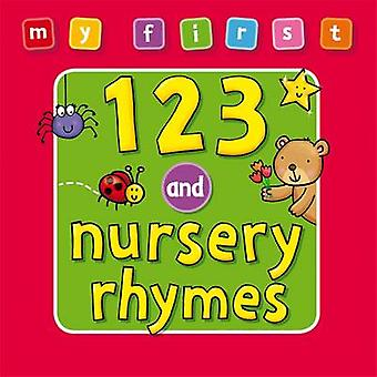 My First - 123 and Nursery Rhymes by Anna Award - 9781841357591 Book