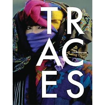 Traces - Fashion & Migration - 9783954761975 Book