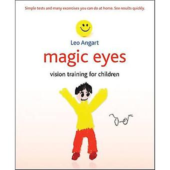 Magic Eyes - Vision Training for Children by Leo Angart - 978184590959