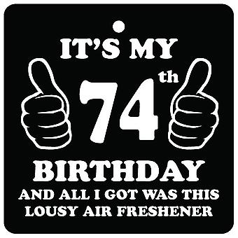 74th Birthday Lousy Car Air Freshener