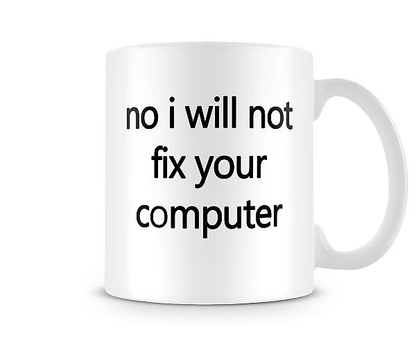 Non fixer ordinateur 01 Printed tasse