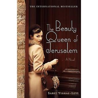 The Beauty Queen of Jerusalem by Sarit Yishai-Levi - 9781250078162 Bo