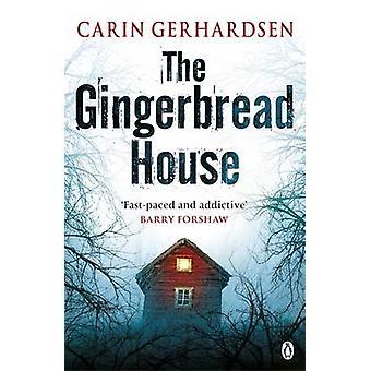 De peperkoek huis door Carin Gerhardsen - 9781405913782 boek