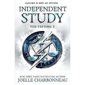 The Testing 2 - Independent Study by Joelle Charbonneau - 978147140701