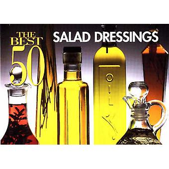 Best 50 Salad Dressings by Stacey Printz - 9781558672116 Book