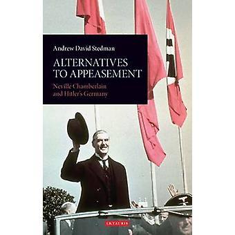 Solutions de rechange à l'apaisement - Neville Chamberlain et l'Allemagne hitlérienne