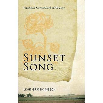 Sunset Song (Main) by Lewis Grassic Gibbon - Tom Crawford - Tom Crawf