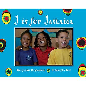 J est pour la Jamaïque par Benjamin Zephaniah - Prodeepta Das - 978184507609