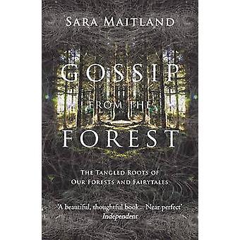 Gossip from the Forest - le radici aggrovigliate dei nostri boschi e Fairytal