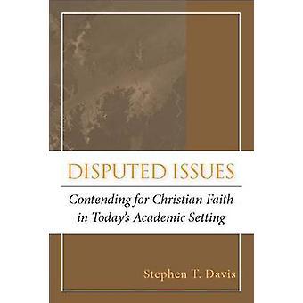 Omtvistat problem - tävlar om Christian Faith i dagens akademiska S