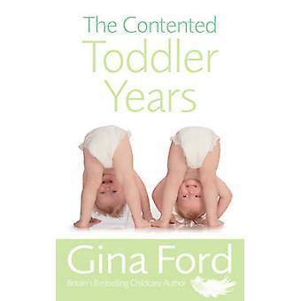 Tilfreds buksetrold år af Gina Ford - 9780091912666 bog