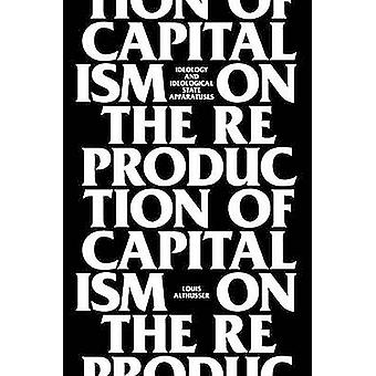 On the Reproduction of Capitalism - Ideology and Ideological State App