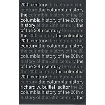 História do século XX por Richard W. Bulliet - Columbia