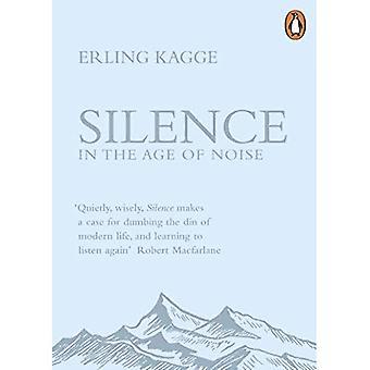 Silence: À l'ère du bruit