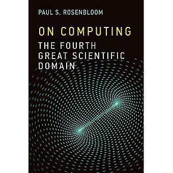Am Computer: Die vierte große wissenschaftliche Domain