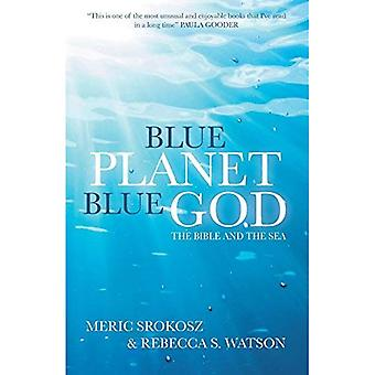 Blue Planet, Blue God: The�Bible, The Ocean, and Us