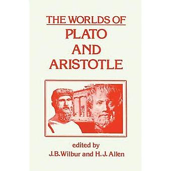 The Worlds of Plato and Aristotle