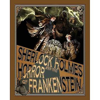 Sherlock Holmes and the Horror of Frankenstein