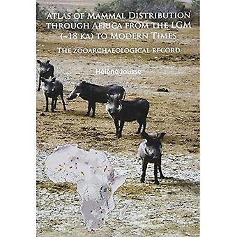 Atlas of Mammal Distribution through Africa from the LGM (~18 ka) to Modern Times