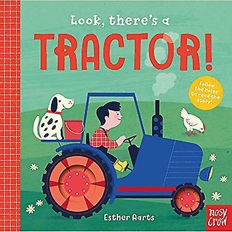 Regardez, il y a un tracteur! (Regardez, il y a) [Cartonné]