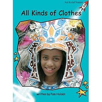 All Kinds of Clothes: Level 2: Fluency (Red Rocket Readers: Non-fiction Set A)