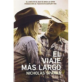 El Viaje Mas Largo (Movie Tie in