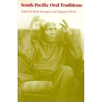 South Pacific Oral Traditions (Voices in Performance & Text S.)