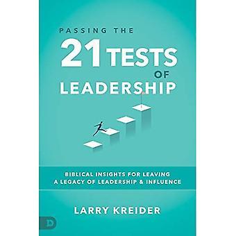 En passant les 21 essais du Leadership: les idées bibliques pour laisser un héritage de Leadership et d'Influence