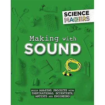 Science Makers: Making with� Sound (Science Makers)