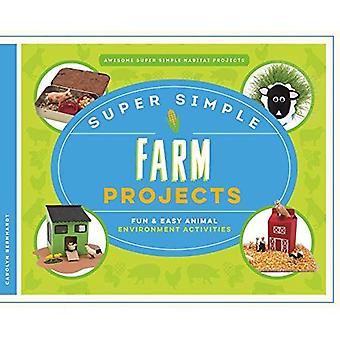 Super Simple Farm Projects:� Fun & Easy Animal Environment Activities (Awesome Super Simple Habitat Projects)