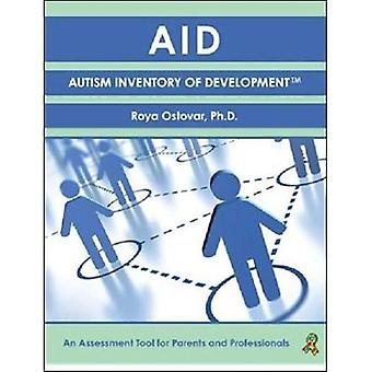 AID: Autism Inventory of Development (TM): An Assessment Tool for Parents� and Professionals