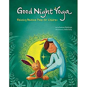 Play Yoga: Good Night Friends: Bedtime Relaxing Poses for Children