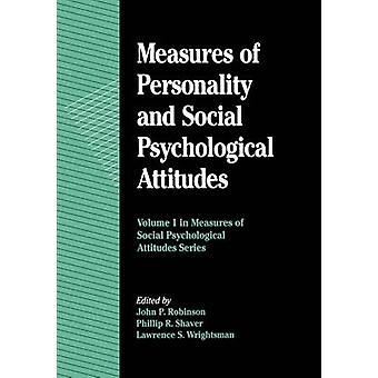 Foranstaltninger af personlighed og sociale psykisk holdninger bind 1 foranstaltninger af Social psykologiske holdninger af Robinson & John P.